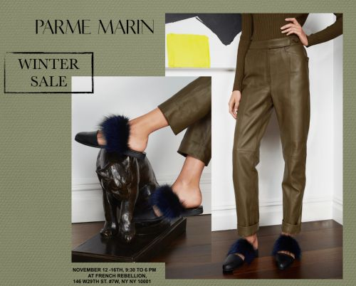 Get Ready for Parme Marin's Winter Sample Sale Starting 11/12 - 11/16 - New York, NY