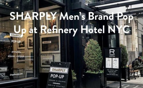 Sharply to open pop-up at Refinery Hotel