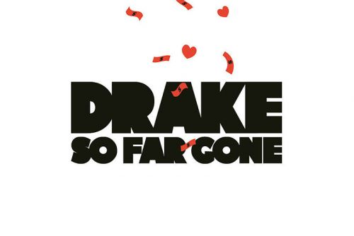 Drake's 'So Far Gone' 10-Year Anniversary: A Look Back