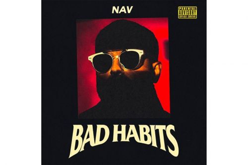 NAV Returns With The Weeknd-Executive Produced Album, 'Bad Habits'