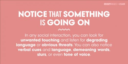For Sexual Assault Awareness Month , a short step-by-step bystander intervention guide