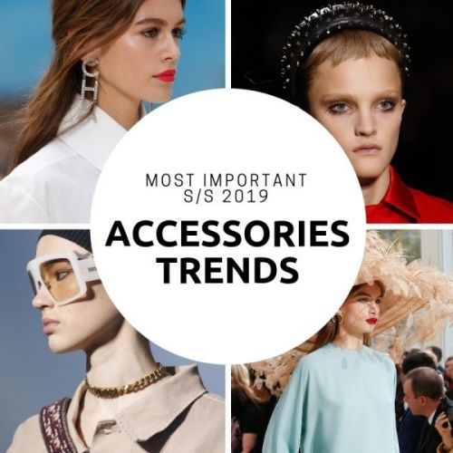 Most Important S/S 2019 Accessories Trends
