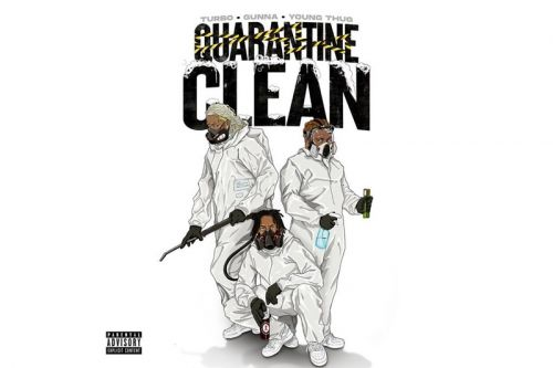 "Listen to Turbo, Gunna & Young Thug's Social Distancing Track ""Quarantine Clean"""
