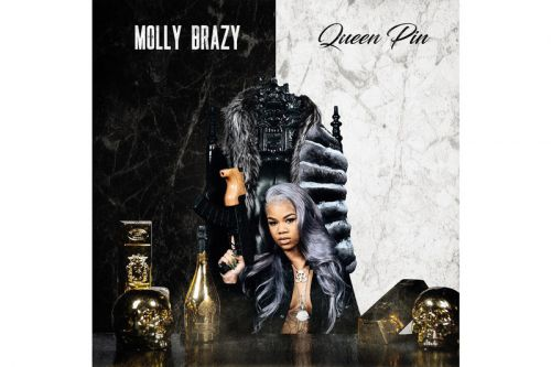 Molly Brazy Releases Her New Album 'Queen Pin'