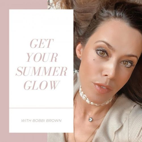 Get Your Summer Glow with Bobbi Brown