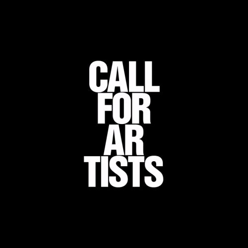 THE CALL FOR ARTISTS